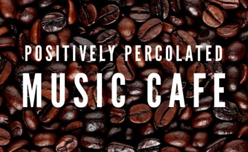 Positively Percolated Music Cafe